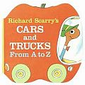 Richars Scarry's Cars and Trucks From A to Z
